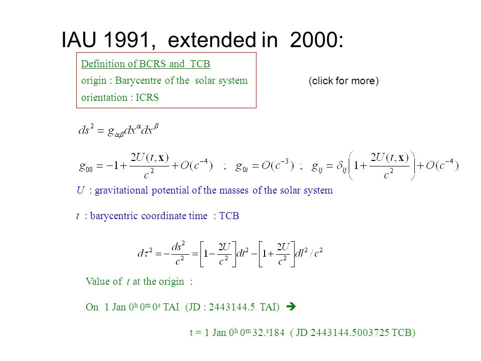 IAU 1991, extended in 2000: Definition of BCRS and TCB