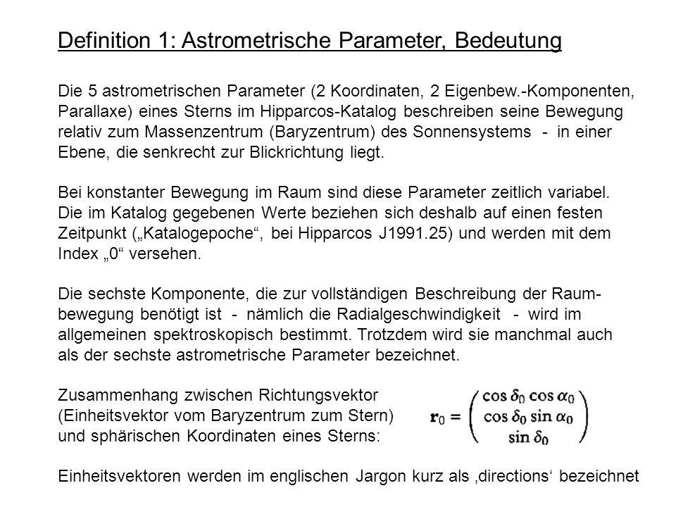 Definition 1: Astrometrische Parameter, Bedeutung