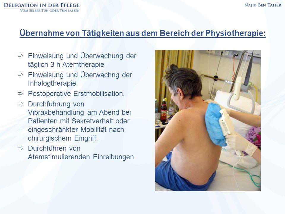 Übernahme von Tätigkeiten aus dem Bereich der Physiotherapie: