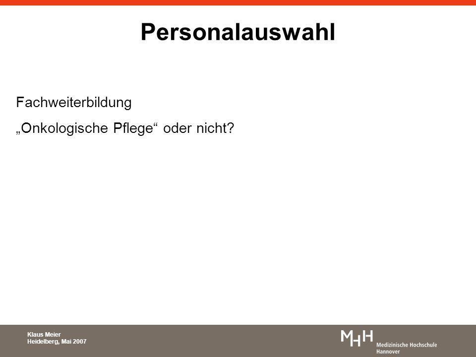 """Personalauswahl Fachweiterbildung """"Onkologische Pflege oder nicht"""