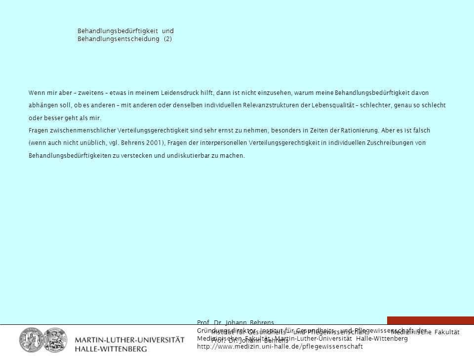 Behandlungsbedürftigkeit und Behandlungsentscheidung (2)