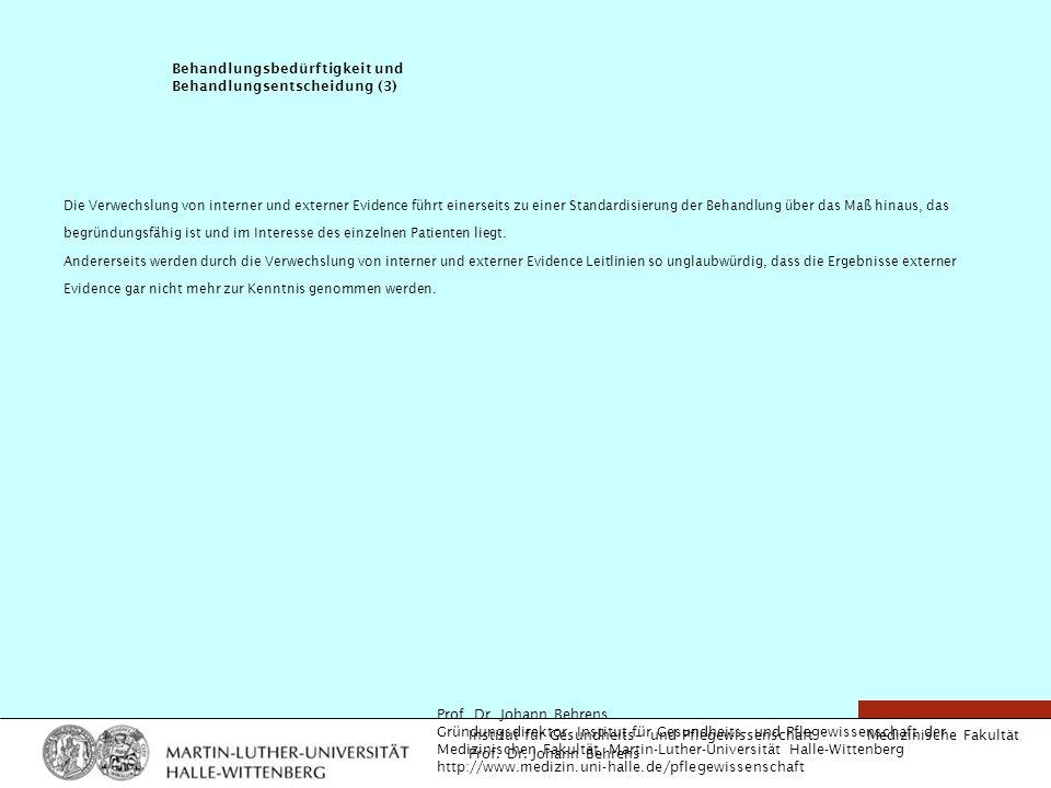 Behandlungsbedürftigkeit und Behandlungsentscheidung (3)