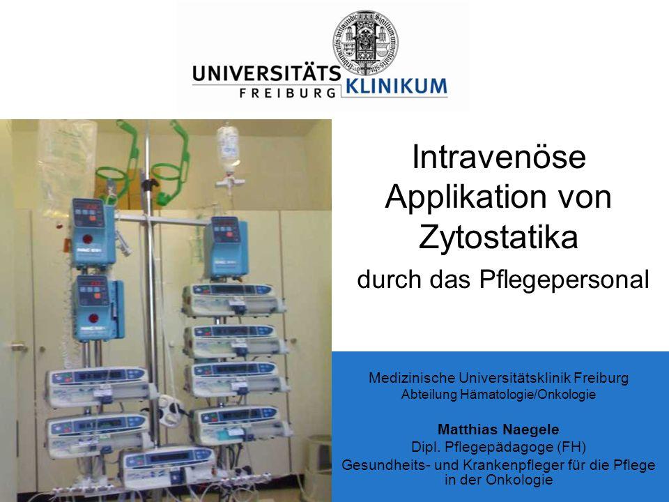 Intravenöse Applikation von Zytostatika durch das Pflegepersonal