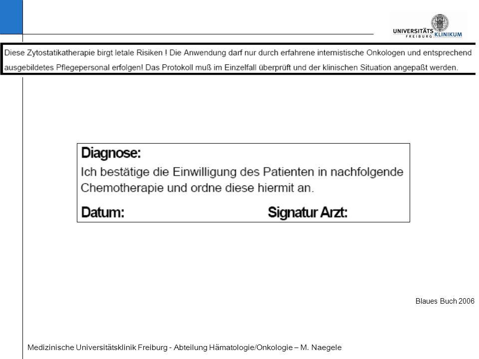 Blaues Buch 2006 Medizinische Universitätsklinik Freiburg - Abteilung Hämatologie/Onkologie – M.