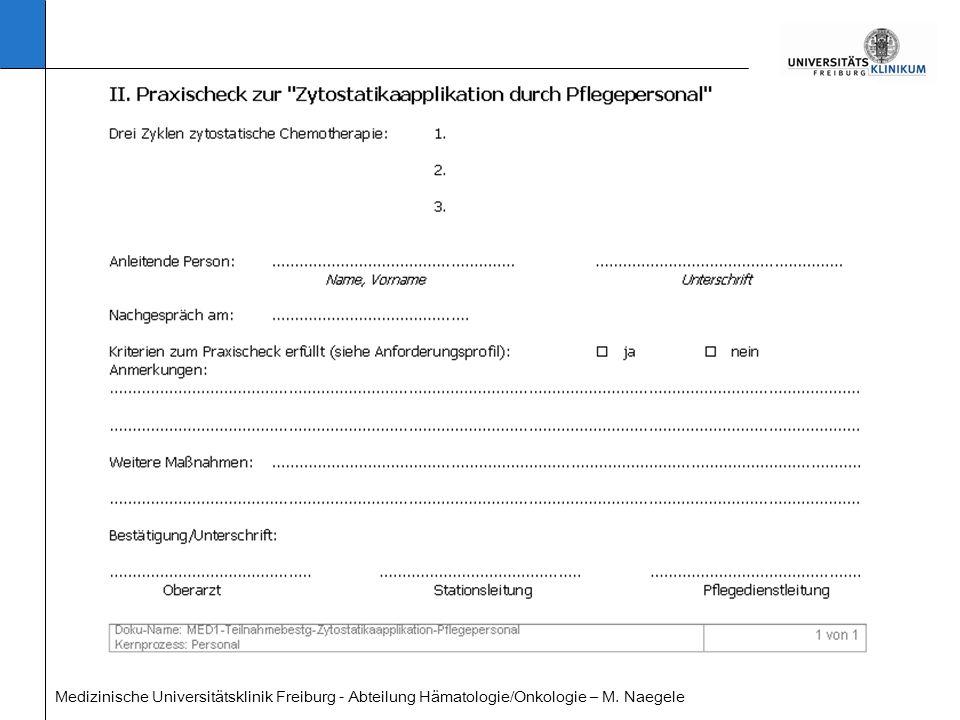 Nach 2 Jahren gültig Medizinische Universitätsklinik Freiburg - Abteilung Hämatologie/Onkologie – M.