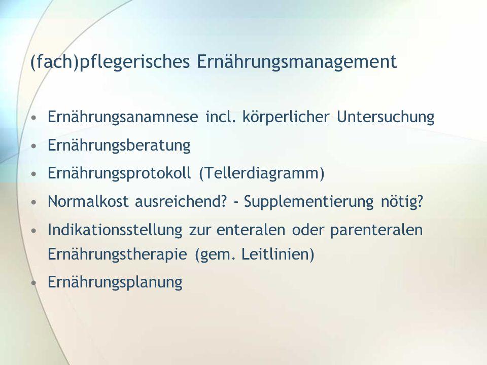 (fach)pflegerisches Ernährungsmanagement