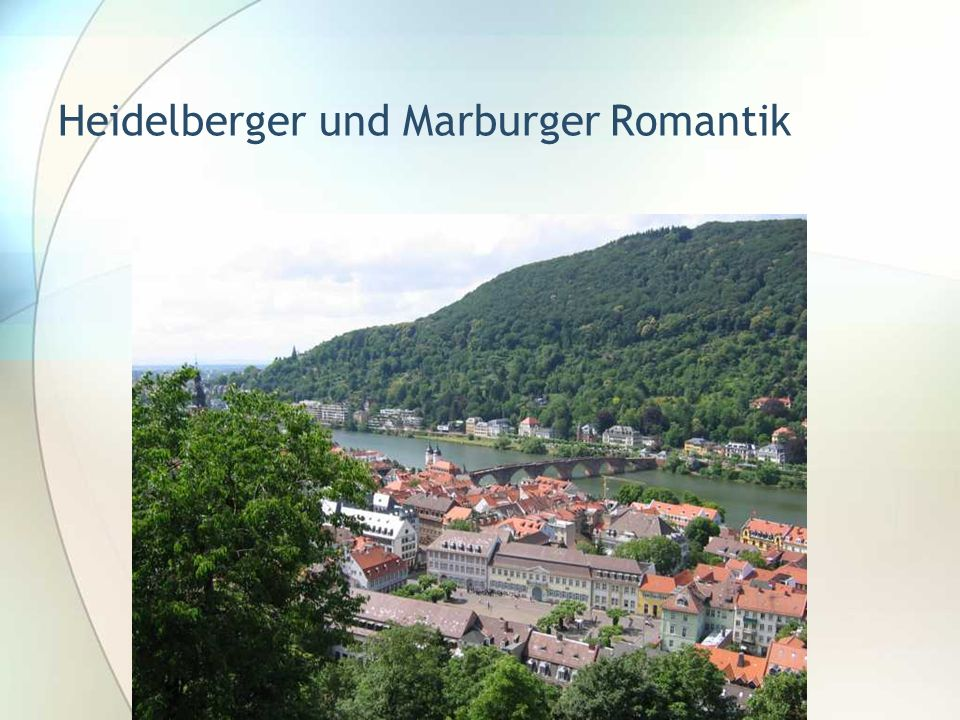 Heidelberger und Marburger Romantik