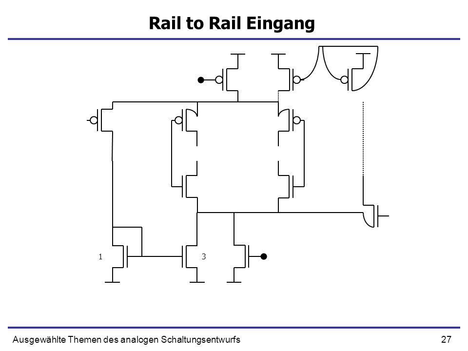 Rail to Rail Eingang 1 3 Ausgewählte Themen des analogen Schaltungsentwurfs