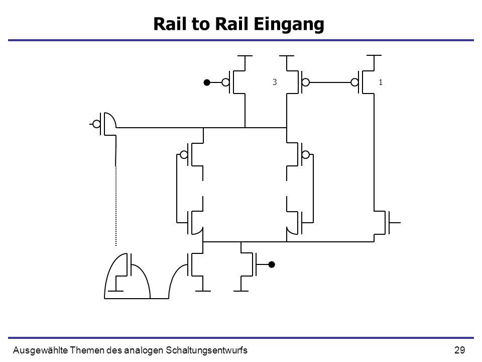 Rail to Rail Eingang 3 1 Ausgewählte Themen des analogen Schaltungsentwurfs