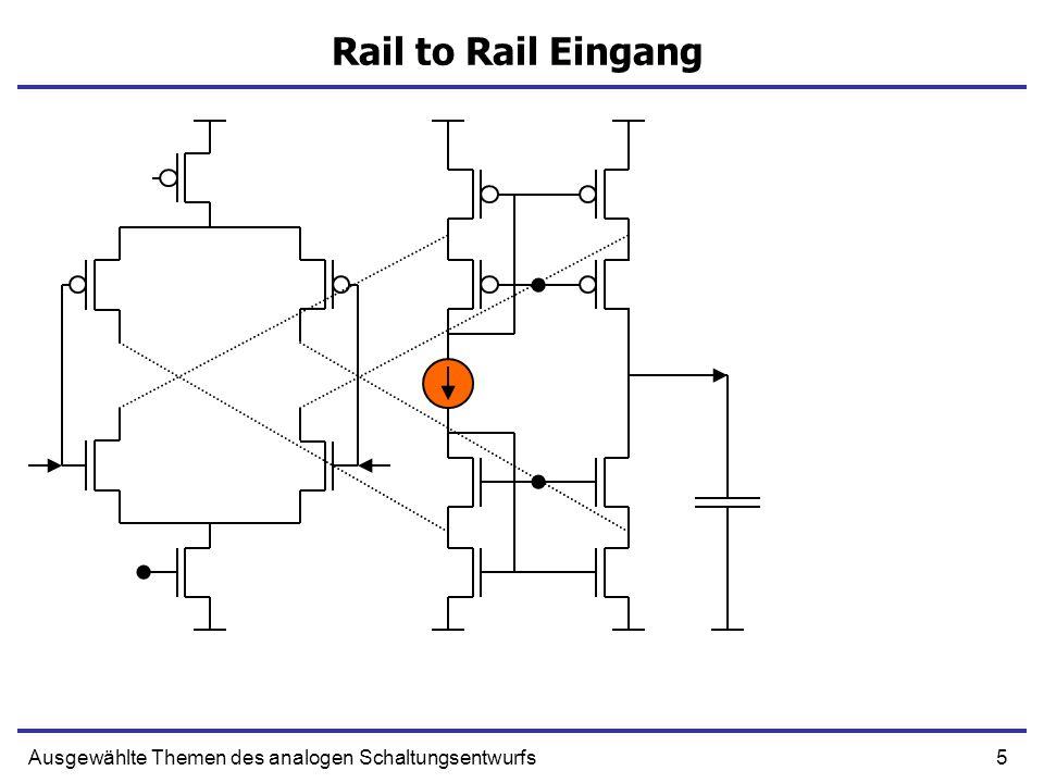 Rail to Rail Eingang Ausgewählte Themen des analogen Schaltungsentwurfs
