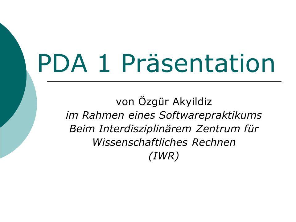 PDA 1 Präsentation von Özgür Akyildiz