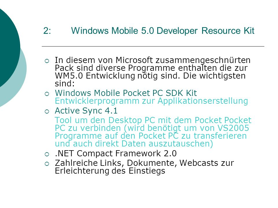 2: Windows Mobile 5.0 Developer Resource Kit