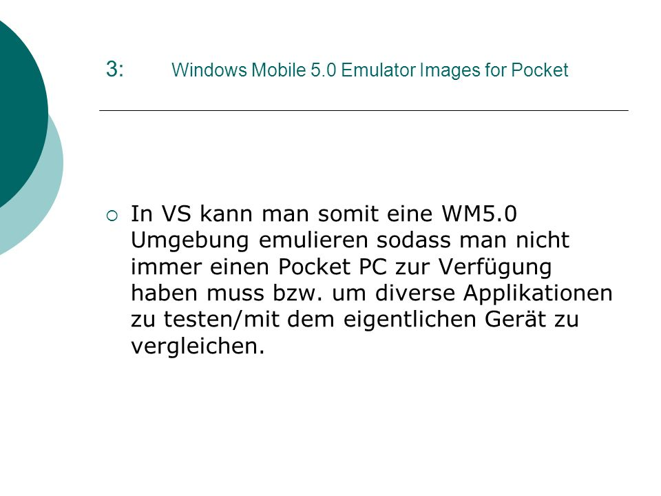 3: Windows Mobile 5.0 Emulator Images for Pocket