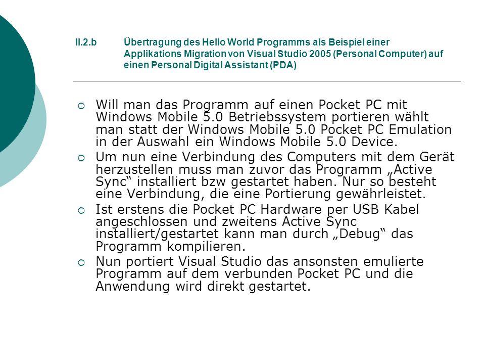 II. 2. b. Übertragung des Hello World Programms als Beispiel. einer