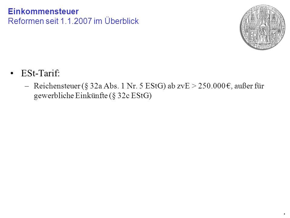 ESt-Tarif: . Einkommensteuer Reformen seit 1.1.2007 im Überblick