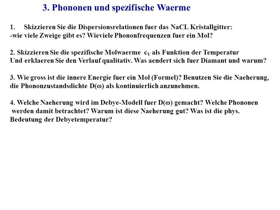 3. Phononen und spezifische Waerme