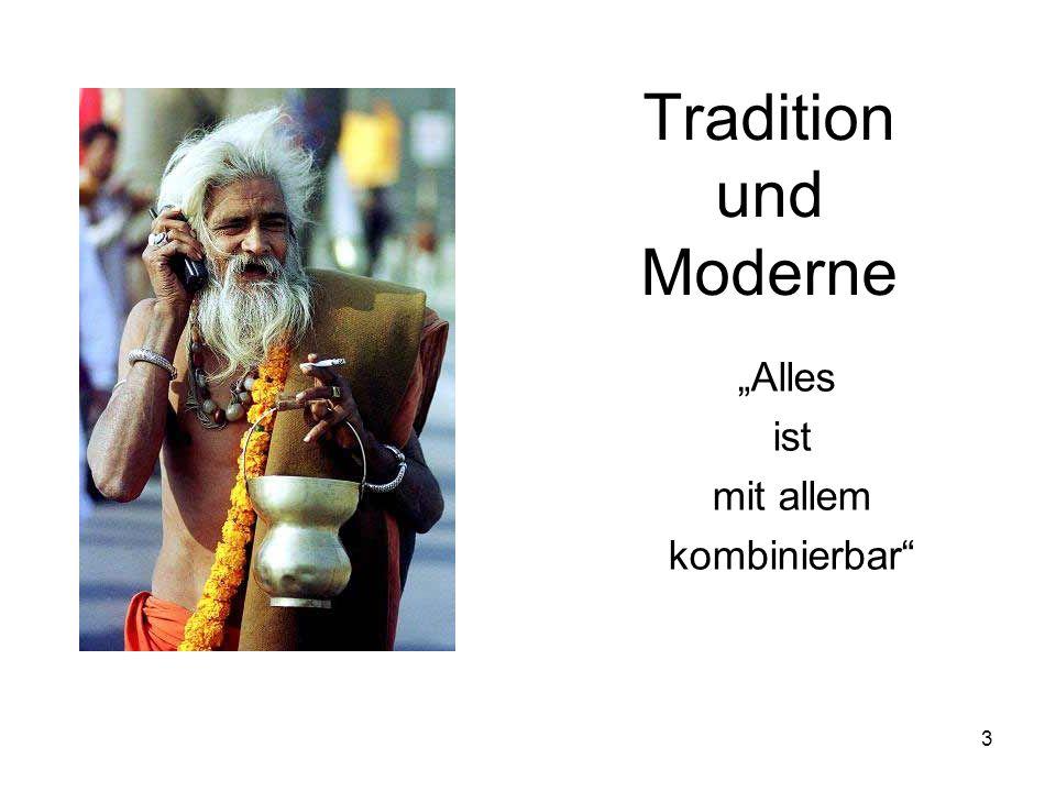"""Tradition und Moderne """"Alles ist mit allem kombinierbar"""