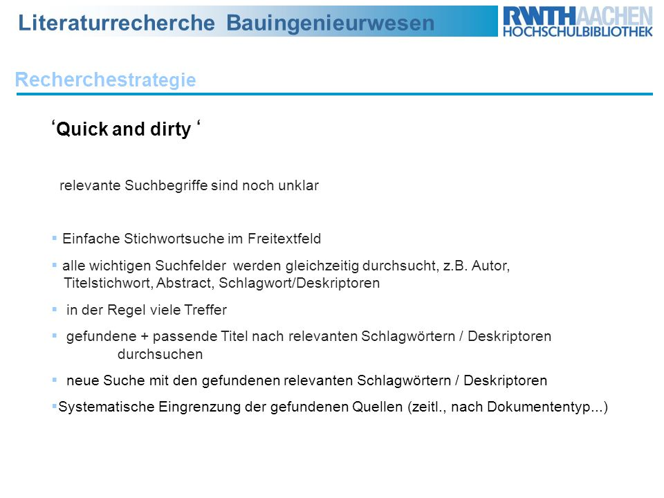 'Quick and dirty ' Recherchestrategie
