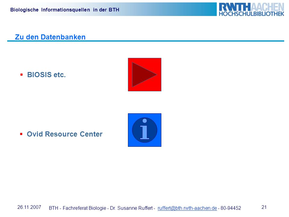 Zu den Datenbanken BIOSIS etc. Ovid Resource Center