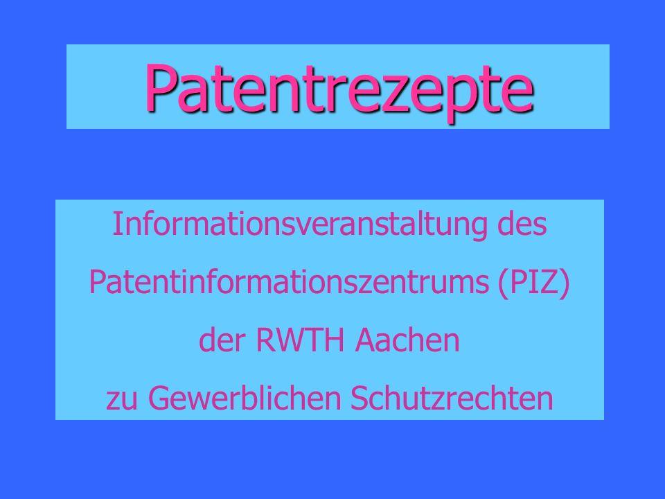 Patentrezepte Informationsveranstaltung des