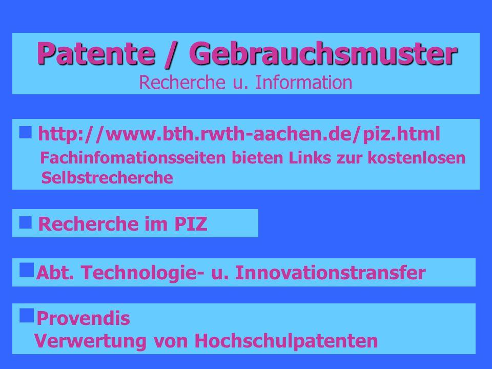 Patente / Gebrauchsmuster Recherche u. Information