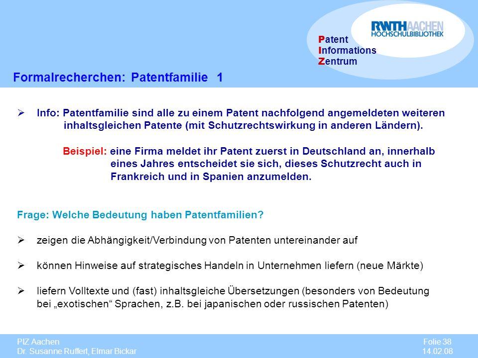 Formalrecherchen: Patentfamilie 1