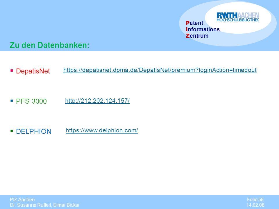 Zu den Datenbanken: DepatisNet PFS 3000 DELPHION