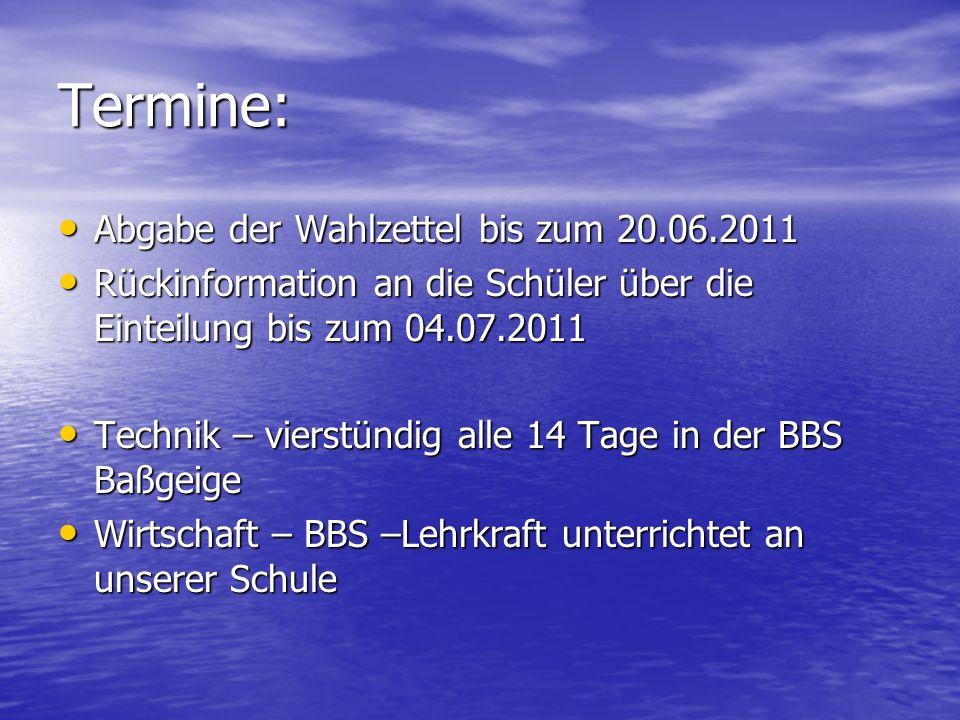 Termine: Abgabe der Wahlzettel bis zum 20.06.2011