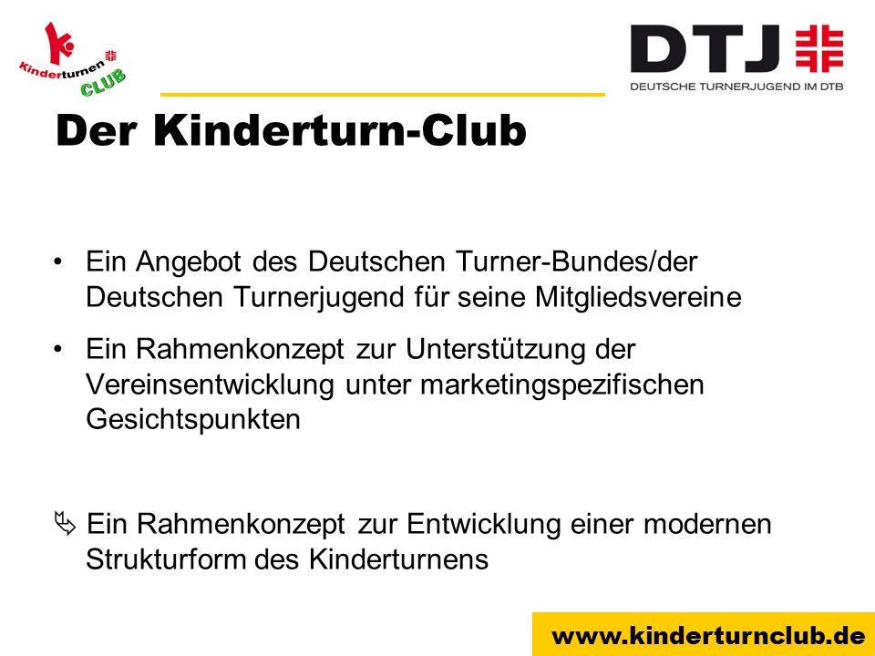 Der Kinderturn-Club Ein Angebot des Deutschen Turner-Bundes/der Deutschen Turnerjugend für seine Mitgliedsvereine.