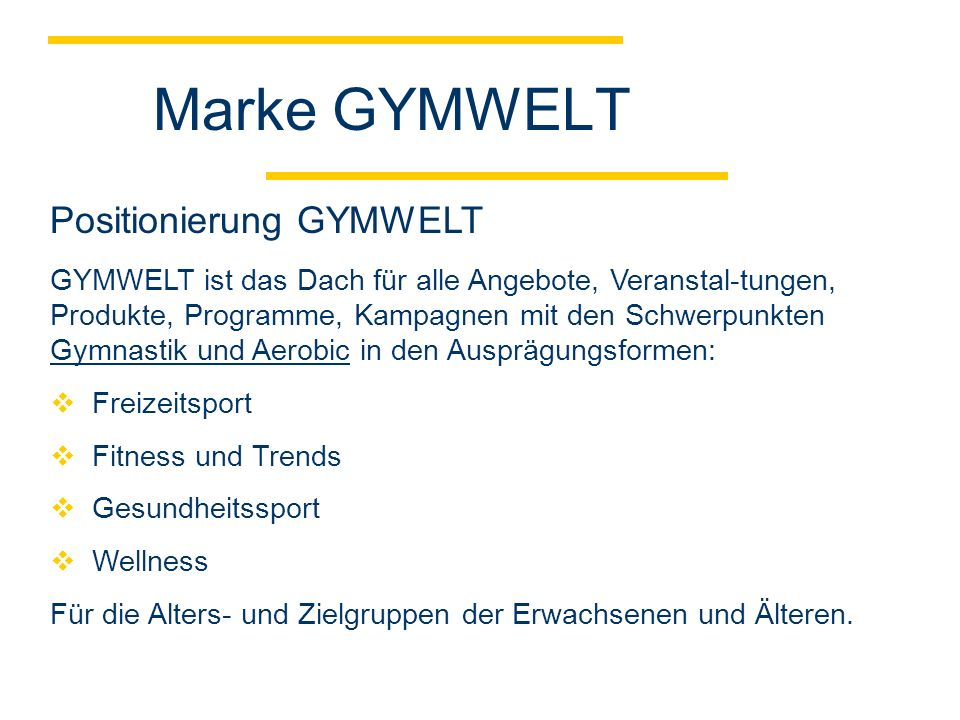 Marke GYMWELT Positionierung GYMWELT