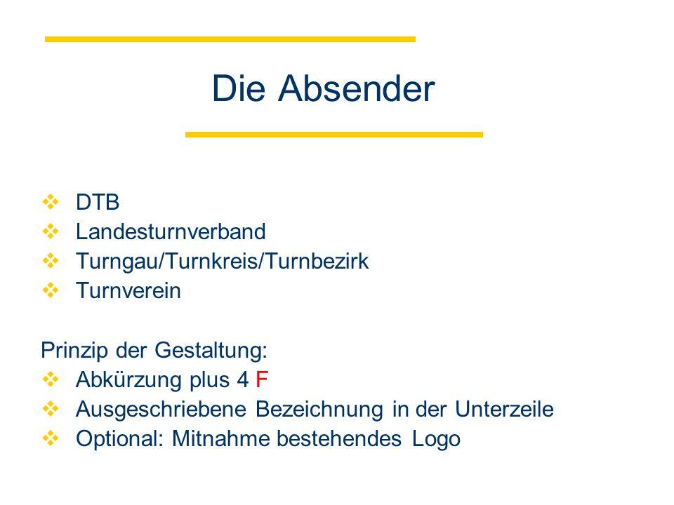 Die Absender DTB Landesturnverband Turngau/Turnkreis/Turnbezirk