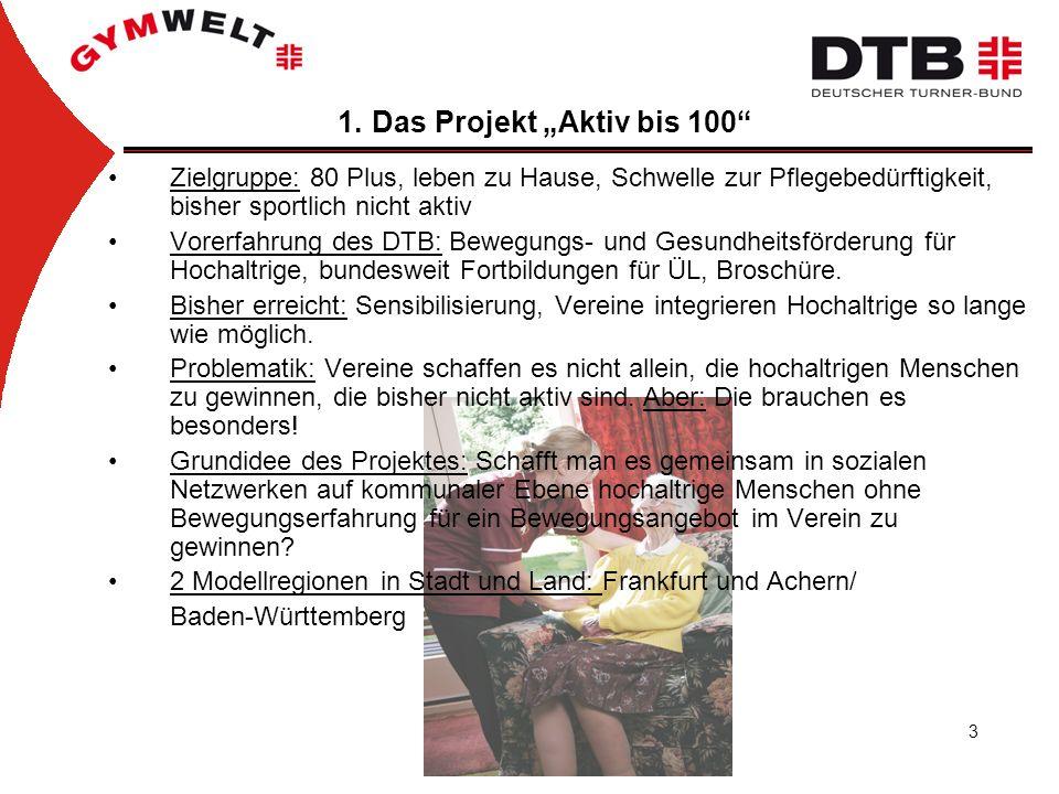"""1. Das Projekt """"Aktiv bis 100"""