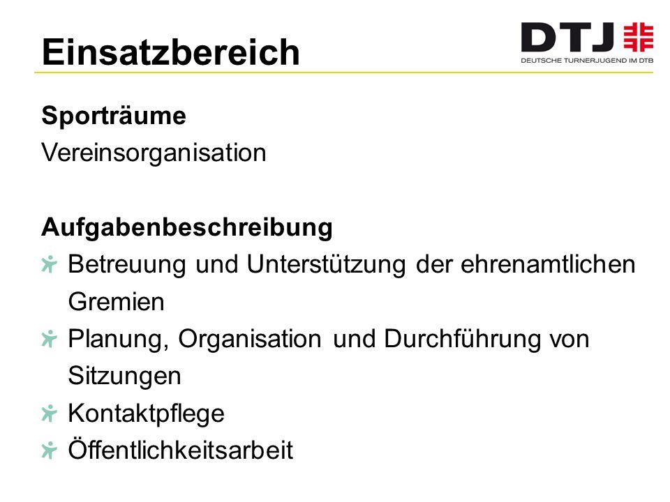 Einsatzbereich Sporträume Vereinsorganisation Aufgabenbeschreibung