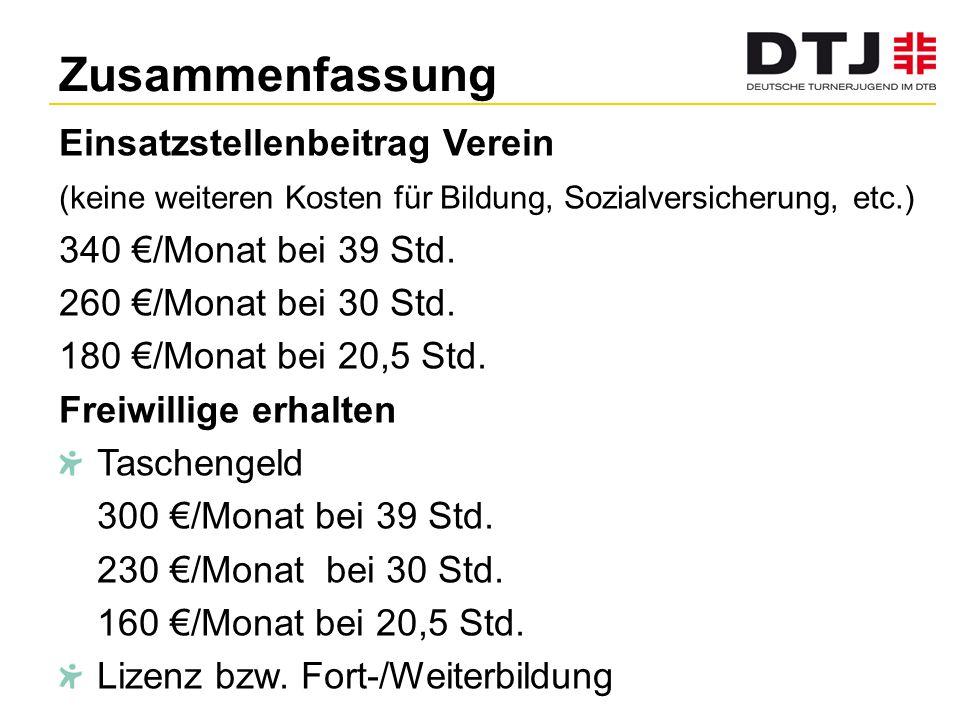 Zusammenfassung Einsatzstellenbeitrag Verein 340 €/Monat bei 39 Std.
