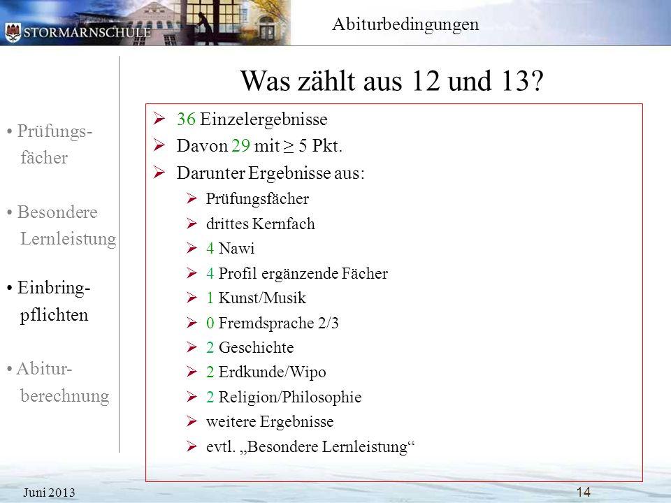Was zählt aus 12 und 13 36 Einzelergebnisse Davon 29 mit ≥ 5 Pkt.