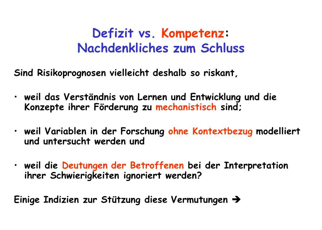 Defizit vs. Kompetenz: Nachdenkliches zum Schluss