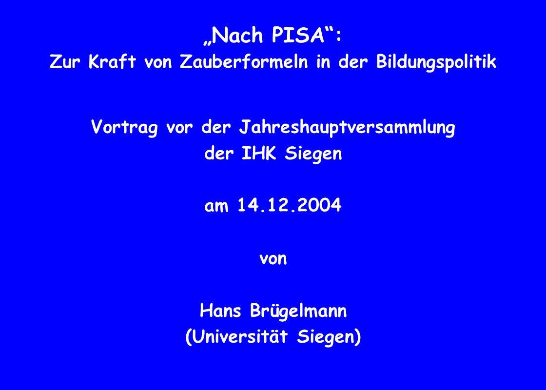 """""""Nach PISA : Zur Kraft von Zauberformeln in der Bildungspolitik"""
