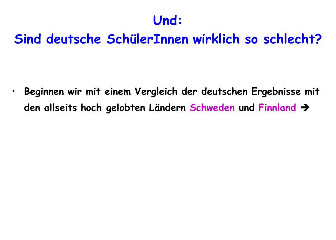 Und: Sind deutsche SchülerInnen wirklich so schlecht