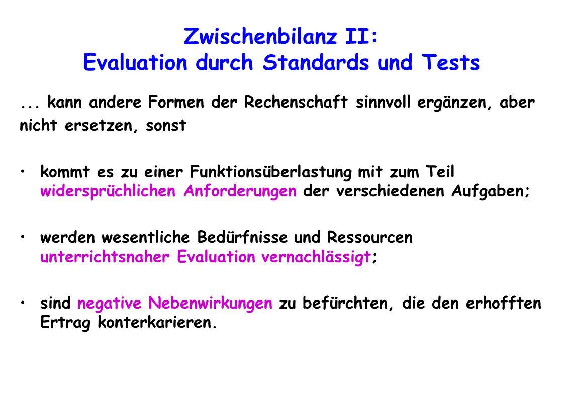 Zwischenbilanz II: Evaluation durch Standards und Tests