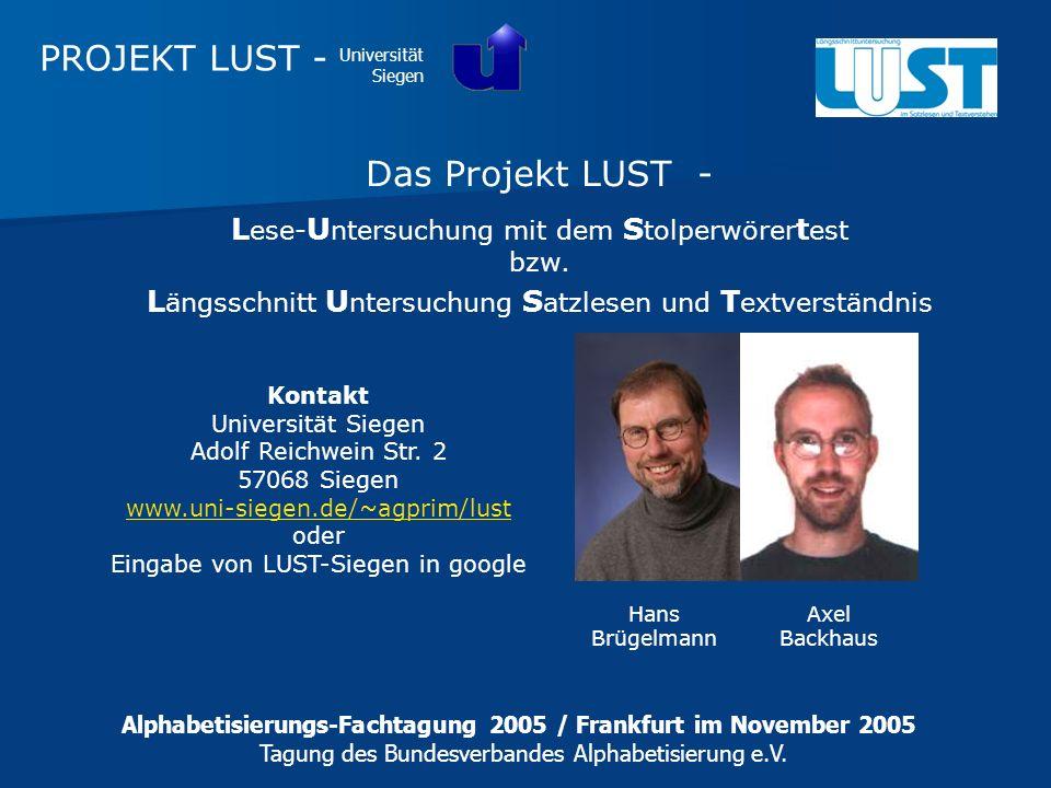 PROJEKT LUST - Das Projekt LUST -