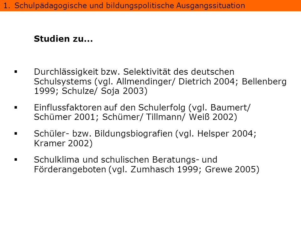 Schüler- bzw. Bildungsbiografien (vgl. Helsper 2004; Kramer 2002)