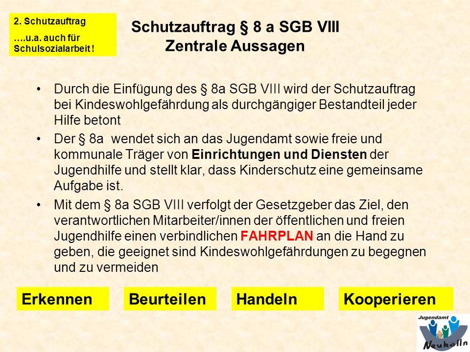 Schutzauftrag § 8 a SGB VIII Zentrale Aussagen