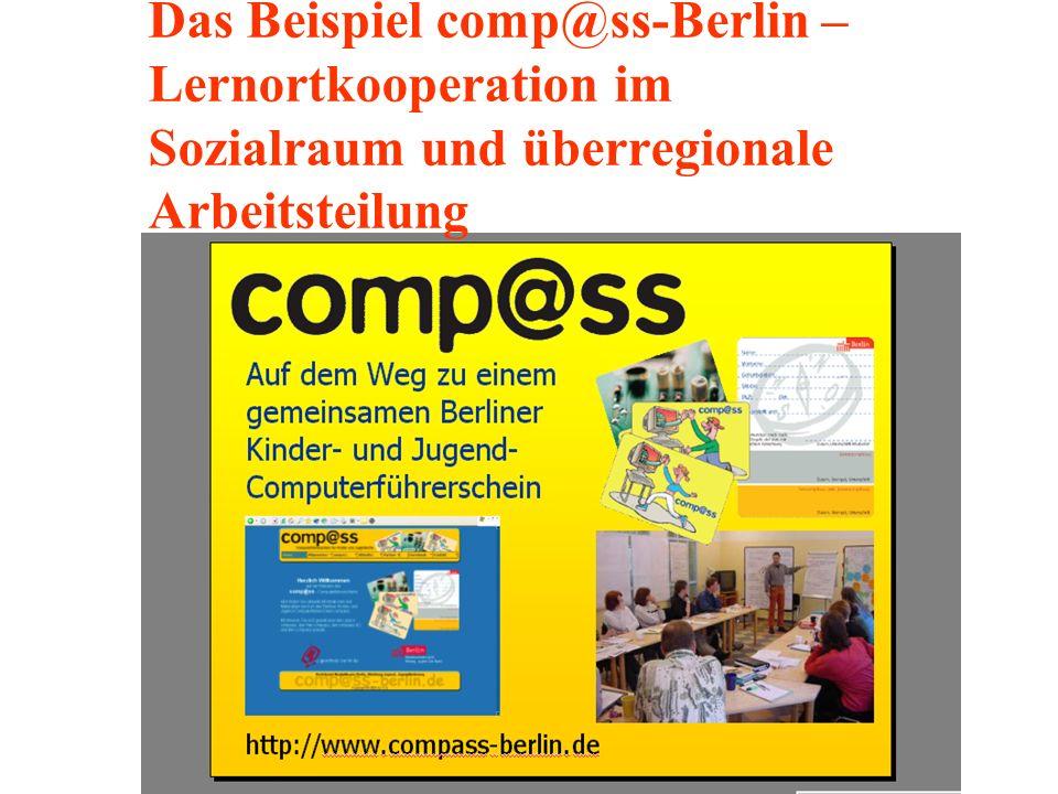Das Beispiel comp@ss-Berlin – Lernortkooperation im Sozialraum und überregionale Arbeitsteilung