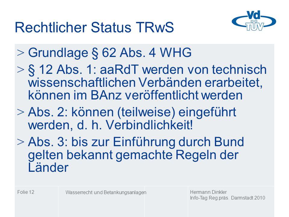 Rechtlicher Status TRwS