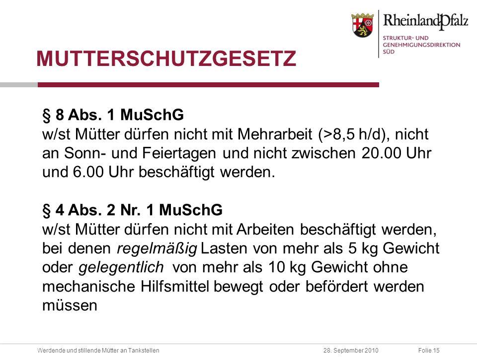 MUTTERSCHUTZGESETZ § 8 Abs. 1 MuSchG