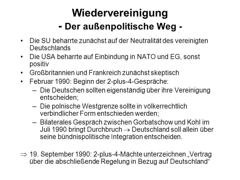 Wiedervereinigung - Der außenpolitische Weg -