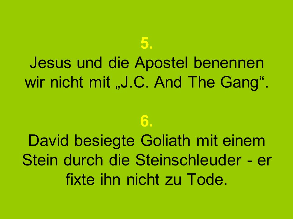 """5. Jesus und die Apostel benennen wir nicht mit """"J.C."""