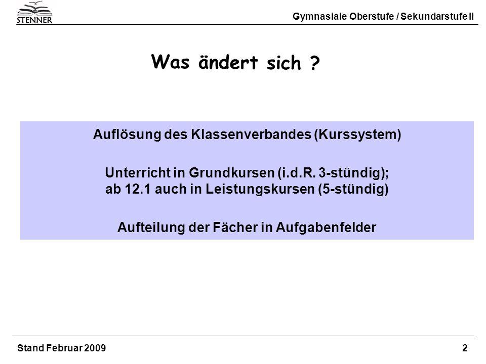 Was ändert sich Auflösung des Klassenverbandes (Kurssystem)