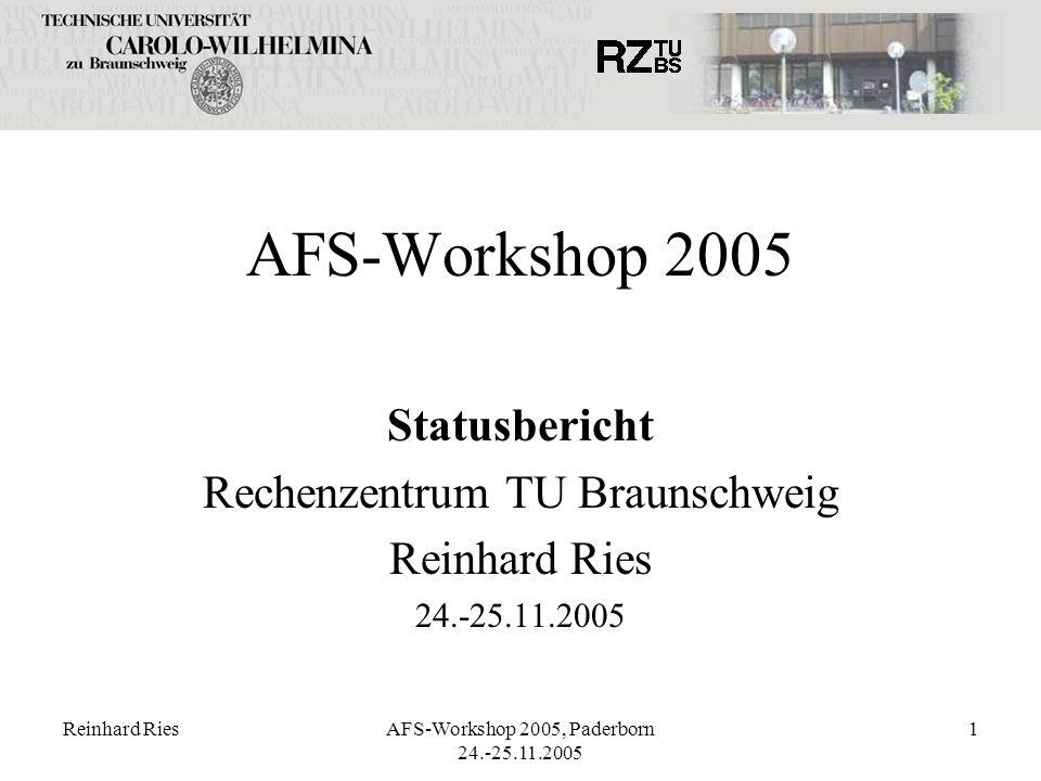 AFS-Workshop 2005 Statusbericht Rechenzentrum TU Braunschweig