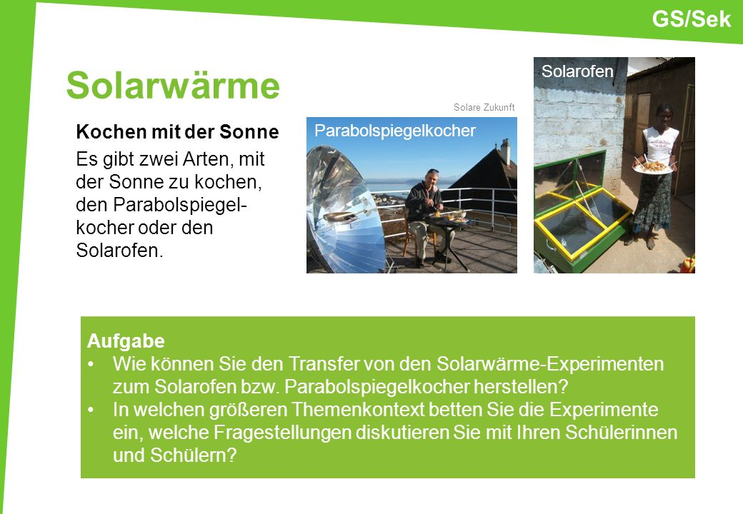 GS/Sek Solarwärme. Solarofen. Solare Zukunft.